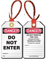 Don't Enter Loop n Lock Danger Tie Tag