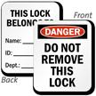 Danger Do Not Remove Lock Padlock Label