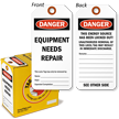 Danger Equipment Needs Repair Lock Out Tag-in-a-Box