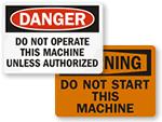 Do Not Start Signs