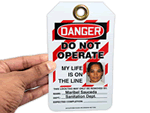 Photo Lockout Tags – My Life is On the Line Tags