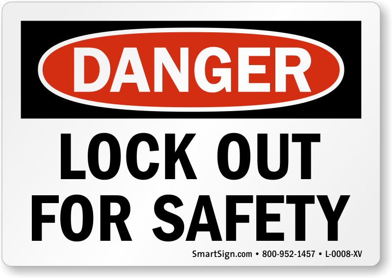 Lock Out For Safety Labels Lockout Labels Sku L 0008 Xv
