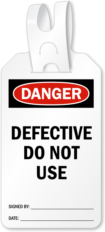 Defective Do Not Use Self Locking Tag Danger Tag With
