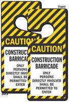 Caution Construction Barricade Lockout Door Hanger