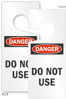 Danger Do Not Use Lockout Door Hanger