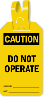 Do Not Operate Caution Self Locking Tag