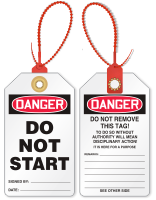 Don't Start Loop n Lock Danger Tie Tag