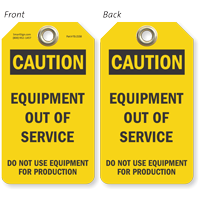 Equipment Out Of Service Do Not Use Caution Tag