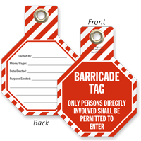 Persons Directly Involved Be Permitted Barricade Tag
