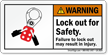Lock Out For Safety Warning Label