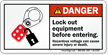 Lock Out Equipment Before Entering Danger Label