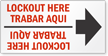Lockout Here Bilingual Arrow Label