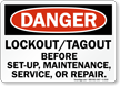 Danger Sign: Lockout/Tagout Before Set-Up