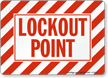 Lockout Point Sign