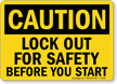 Caution Sign: Lockout For Safety Before You Start
