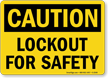 Caution Sign: Lockout For Safety