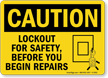 Lockout For Safety Before You Begin Repairs Sign
