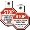 Construction Barricade No Access Stop Tag