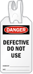 Defective Do Not Use Self Locking Tag