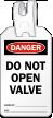 Do Not Open Valve Self Locking Tag