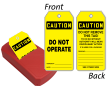 OSHA Caution Do Not Operate Double-Sided QuickTags™ Dispenser