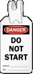 Do Not Start Self Locking Tag