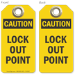 Lock Out Point Caution Tag