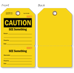 See Something Perforated Caution Tag