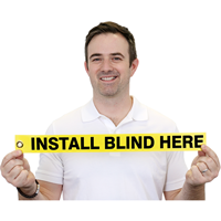 Blind Installed Here Tag